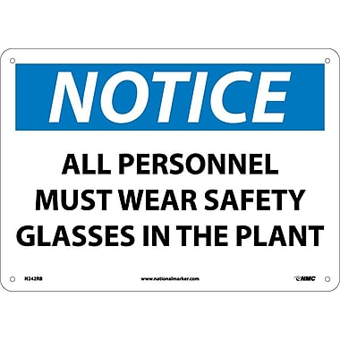 Notice, All Personnel Must Wear Safety Glasses In The Plant, 10