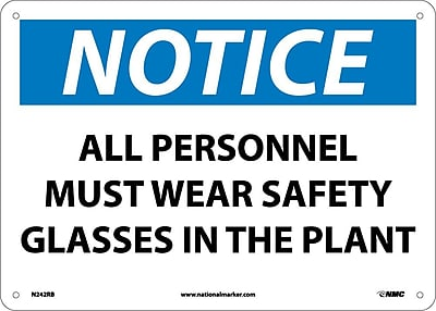 Notice, All Personnel Must Wear Safety Glasses In The Plant, 10X14, Rigid Plastic