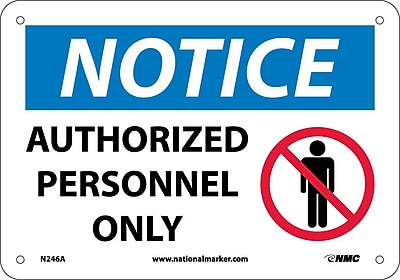 Notice, Authorized Personnel Only, Graphic, 7X10, .040 Aluminum
