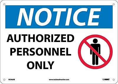 Notice, Authorized Personnel Only, Graphic, 10X14, .040 Aluminum