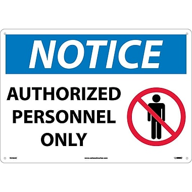 Notice, Authorized Personnel Only, Graphic, 14X20, .040 Aluminum