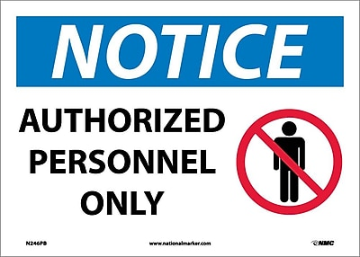 Notice, Authorized Personnel Only, Graphic, 10X14, Adhesive Vinyl