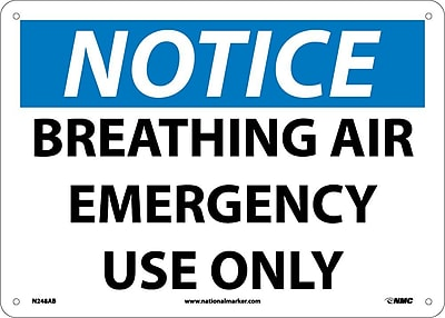 Notice, Breathing Air Emergency Use Only, 10X14, .040 Aluminum