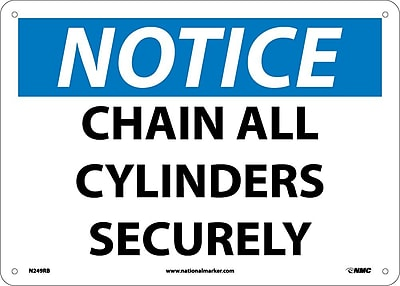Notice, Chain All Cylinders Securely, 10X14, Rigid Plastic