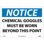Notice, Chemical Goggles Must Be Worn Beyond This Point, 10X14, Rigid Plastic