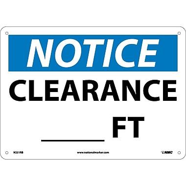 Notice, Clearance___Ft., 10X14, Rigid Plastic
