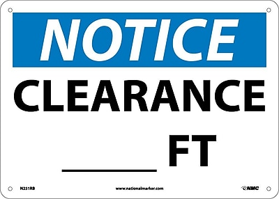 Notice, Clearance___Ft., 10X14, Rigid Plastic