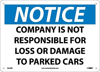 Notice, Company Is Not Responsible For Loss Or Damage To Parked Cars, 10X14, Rigid Plastic