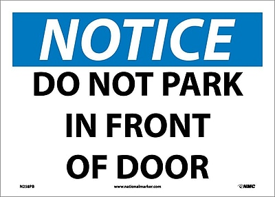 Notice, Do Not Park In Front Of Door, 10X14, Adhesive Vinyl