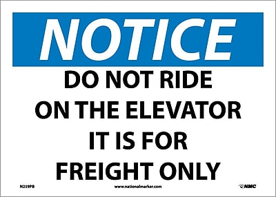 Notice, Do Not Ride On The Elevator It Is For Freight Only, 10X14, Adhesive Vinyl