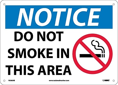 Notice, Do Not Smoke In This Area, Graphic, 10X14, .040 Aluminum