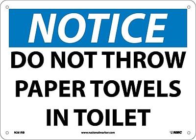Notice, Do Not Throw Paper Towels In Toilet, 10X14, Rigid Plastic