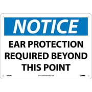 Notice, Ear Protection Required Beyond This Point, 10X14, Rigid Plastic
