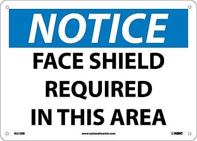 Notice, Face Shield Required In This Area, 10X14, Rigid Plastic