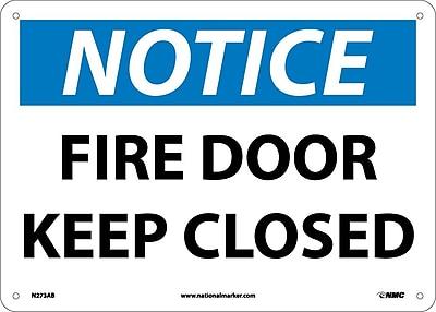 Notice, Fire Door Keep Closed, 10X14, .040 Aluminum