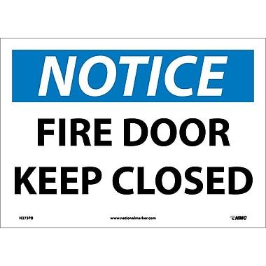 National Marker - Étiquette adhésive en vinyle « Notice, Fire Door Keep Closed », 10 x 14 po