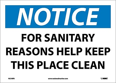 Notice, For Sanitary Reasons Help Keep This Place Clean, 10X14, Adhesive Vinyl