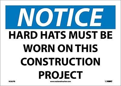 Notice, Hard Hats Must Be Worn On This Construction Project, 10X14, Adhesive Vinyl