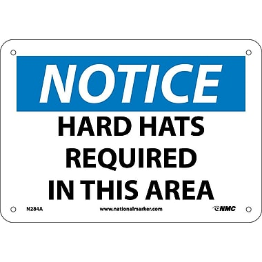 Notice, Hard Hats Required In This Area, 7X10, .040 Aluminum
