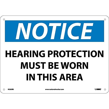 Notice, Hearing Protection Must Be Worn In This Area, 10X14, Rigid Plastic