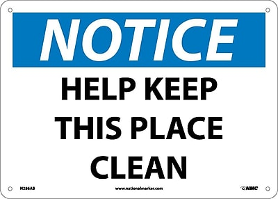 Notice, Help Keep This Place Clean, 10X14, .040 Aluminum