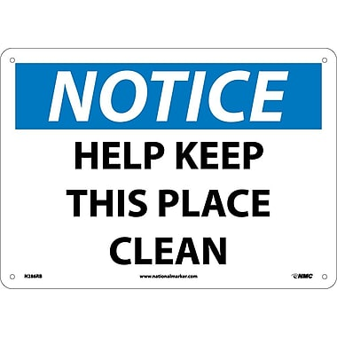 Notice, Help Keep This Place Clean, 10X14, Rigid Plastic