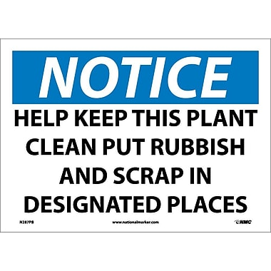 Notice, Help Keep This Plant Clean Put Rubbish And Scrap In Designated Places
