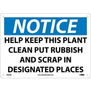 Notice, Help Keep This Plant Clean Put Rubbish And Scrap In Designated Places, 10X14, Rigid Plastic