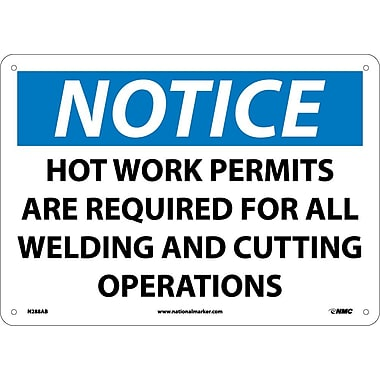 Notice, Hot Work Permits Area Required For All Welding And Cutting Operations, 10X14, .040 Aluminum
