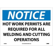 Notice, Hot Work Permits Area Required For All Welding And Cutting Operations