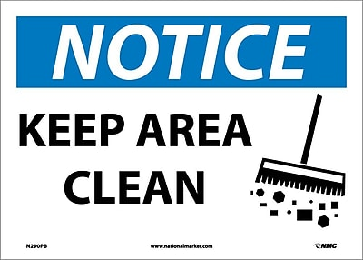 Notice, Keep Area Clean, Graphic, 10X14, Adhesive Vinyl