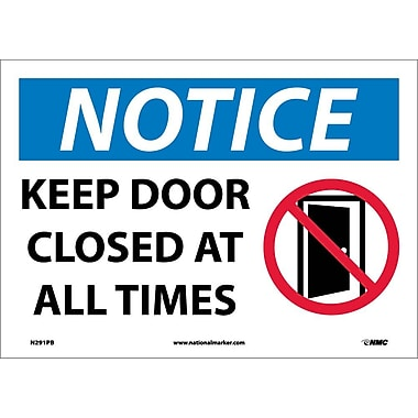 Notice, Keep Door Closed At All Times, Graphic, 10X14, Adhesive Vinyl