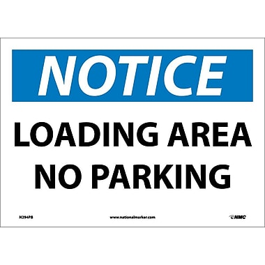 Panneau Notice, Loading Area No Parking, 10 x 14 po, vinyle adhésif