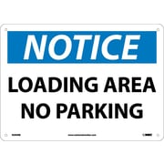 Notice, Loading Area No Parking, 10X14, Rigid Plastic