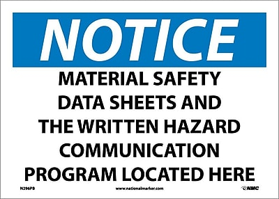 Notice, Material Safety Data Sheet And The Written Hazard Communication Program Located Here, 10X14, Adhesive Vinyl
