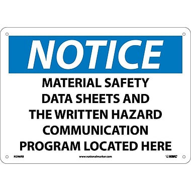 Notice, Material Safety Data Sheet And The Written Hazard Communication Program Located Here, 10X14, Rigid Plastic