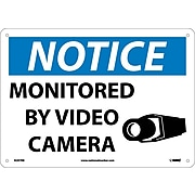 Notice Signs; Monitored By Video Camera, 10X14, Rigid Plastic