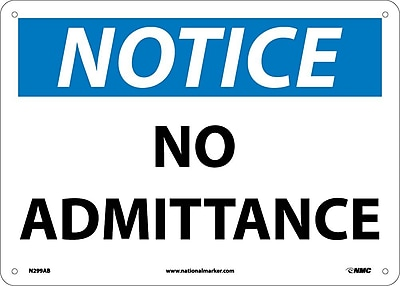 Notice, No Admittance, 10X14, .040 Aluminum