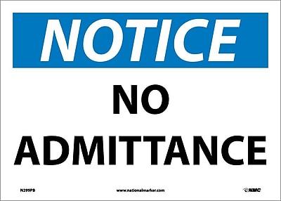 Notice, No Admittance, 10X14, Adhesive Vinyl