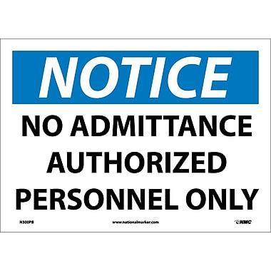 Panneau Notice, No Admittance Authorized Personnel Only, 10 x 14 po, vinyle adhésif