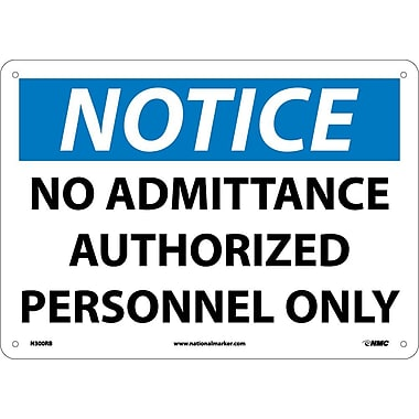 Notice, No Admittance Authorized Personnel Only, 10X14, Rigid Plastic