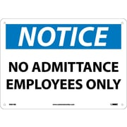 Notice, No Admittance Employees Only, 10X14, Rigid Plastic