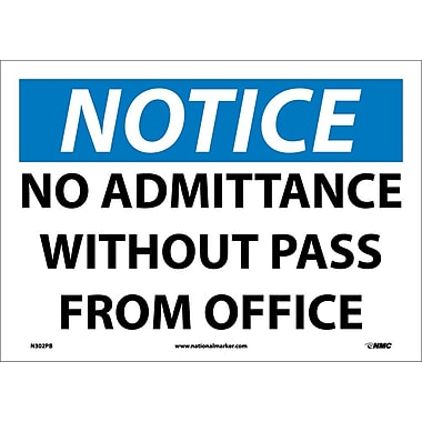 Notice, No Admittance Without Pass From Office, 10X14, Adhesive Vinyl