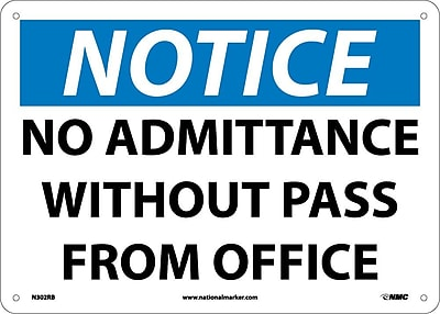 Notice, No Admittance Without Pass From Office, 10X14, Rigid Plastic