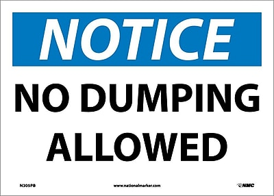 Notice, No Dumping Allowed, 10X14, Adhesive Vinyl