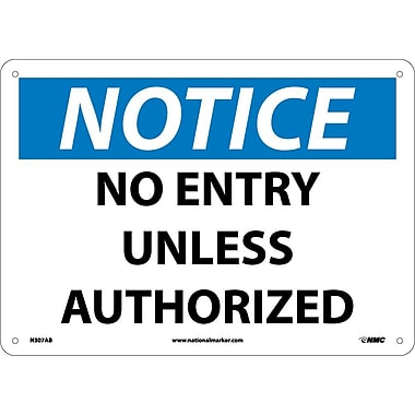 Notice, No Entry Unless Authorized, 10