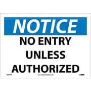 Notice, No Entry Unless Authorized, 10X14, Adhesive Vinyl