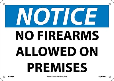 Notice, No Firearms Allowed On Premises, 10X14, Rigid Plastic
