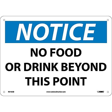 Notice, No Food Or Drink Beyond This Point, 10X14, .040 Aluminum