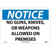 Notice, No Guns, Knives Or Weapons Allowed On Premises, 10X14, Adhesive Vinyl